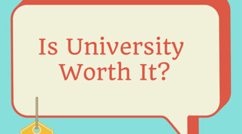 Is University worth it-