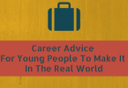 Career Advice For Young People To Make
