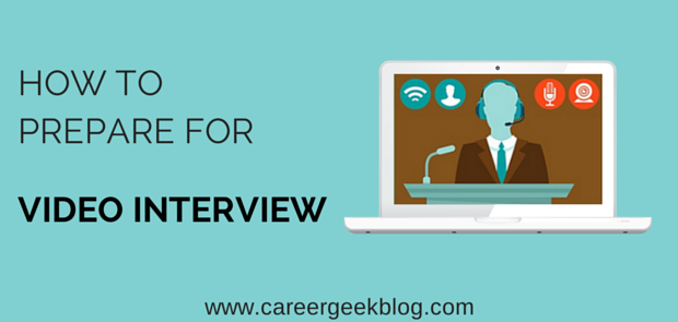 Practical Tips To Prepare and Ace a Video Interview
