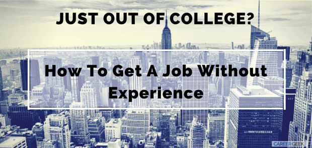 just graduated  here u0026 39 s how to get a job without experience