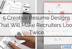 5 Creative Resume Designs