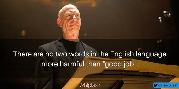 whiplash movie quote