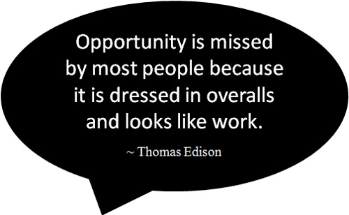 opportunity-is-missed-edison-quote-bw