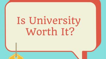 Is University worth it-