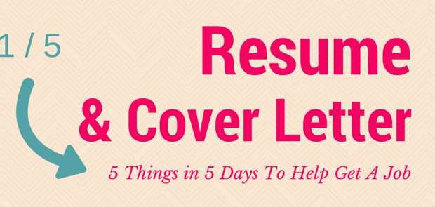 Start with a good resume and cover letter