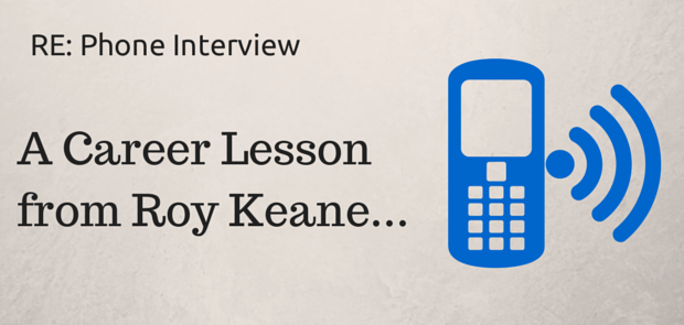 RE- Phone InterviewA Career Lesson From