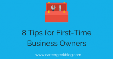 8 Tips for First-Time Business Owners
