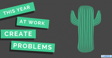 CREATE PROBLEMS AT WORK