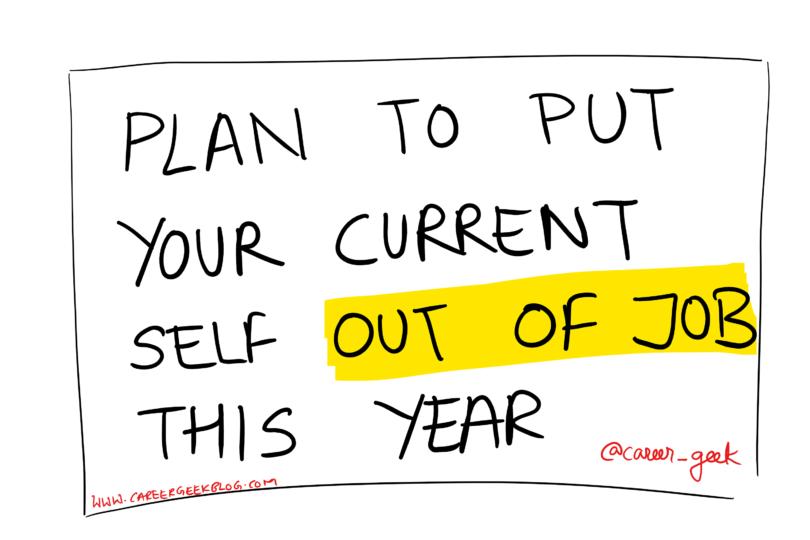 Career Geek -put yourself out of job