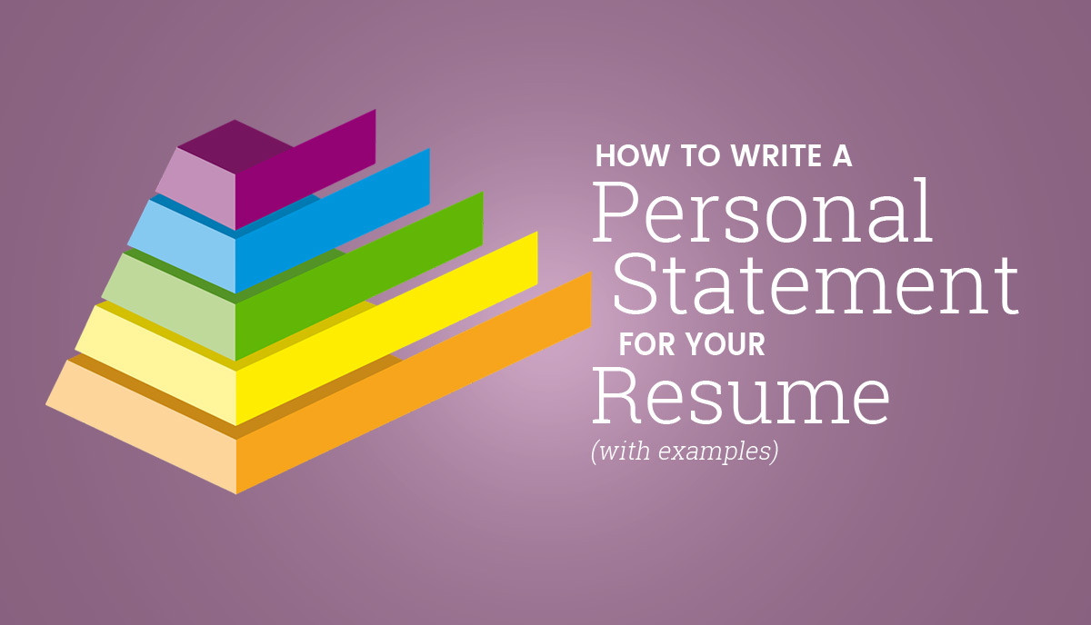 how to write a personal statement for your resume  with